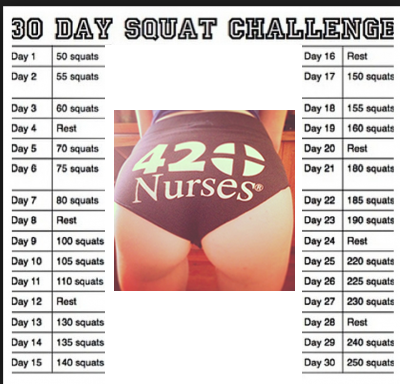 30 DAY SQUAT CHALLENGE :) BY 420Nurses