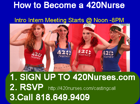 """How to Become a 420Nurse"" Girls 18+ AZUZA CAlifornia"